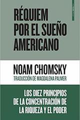 Réquiem por el sueño americano - Noam Chomsky  - Sexto Piso