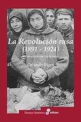 La Revolución rusa - Orlando Figes - Edhasa