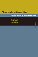 El robo de la Mona Lisa - Darian Leader - Sexto Piso