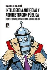 Inteligencia artificial y Administración pública - Carles Ramió - Catarata