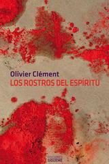 Los rostros del espíritu - Olivier Clément - Ediciones Sígueme