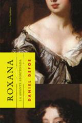 Roxana. La amante afortunada - Daniel Defoe - La Bestia Equilátera