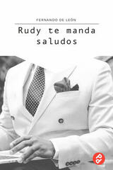 Rudy te manda saludos - Fernando de León - Paraíso Perdido