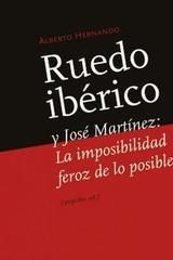 Ruedo ibérico y Jose Martinez - Alberto Hernando - Pepitas de calabaza