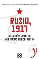 Rusia, 1917 -  AA.VV. - Ediciones Encuentro