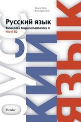 Ruso para hispanohablantes 4 -  AA.VV. - Herder