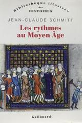 Les rythmes au moyen age - Jean-Claude Schmitt -  AA.VV. - Otras editoriales
