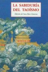La sabiduría del taoísmo - Sara Boix Llaveria - Olañeta