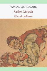 Sacher - Masoch - Pascal Quignard - Funambulista