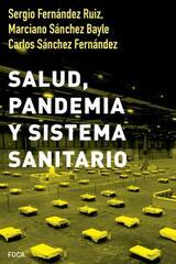 Salud, pandemia y sistema sanitario -  AA.VV. - Akal