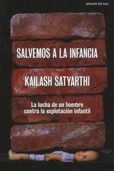 Salvemos a la infancia - Kailash Satyarthi - Grano de sal
