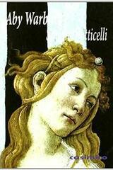 Sandro Botticelli - Aby Warburg - Casimiro
