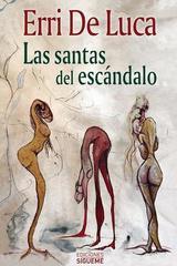 Las santas del escándalo - Erri de Luca - Ediciones Sígueme