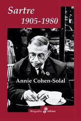 Sartre 1905 - 1980 - Annie Cohen-Solal - Edhasa
