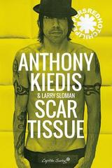Scar Tissue - Anthony Kiedis - Capitán Swing