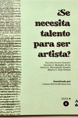 ¿Se necesita talento para ser artista? Tomo 2 -  AA.VV. - Ediciones Manivela