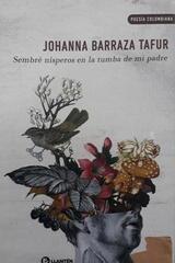 Sembré nísperos en la tumba de mi padre - Johanna Barraza Tafur - Llantén