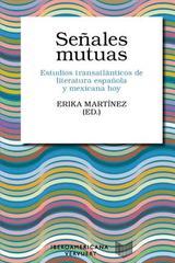 Señales mutuas - Erika Martínez - Ibero Vervuert