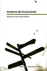 Senderos del inconsciente - Ricardo Velasco Rojas - Paradiso Editores