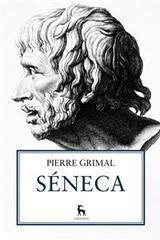 Séneca - Pierre Grimal - Gredos