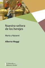 Nuestra señora de los herejes - Alberto Maggi - Herder