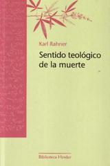 Sentido teológico de la muerte - Karl Rahner - Herder