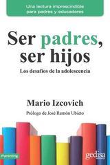 Ser padres, ser hijos - Mario Izcovich - Editorial Gedisa