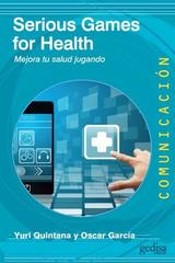 Serious Games for Health -  AA.VV. - Editorial Gedisa