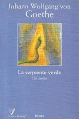 La Serpiente verde - Johann Wolfgang von Goethe - Herder
