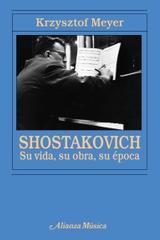 Shostakovich - Krzysztof Meyer - Alianza editorial