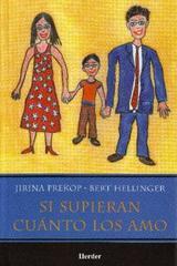 Si supieran cuánto los amo - Jirina Prekop - Herder México