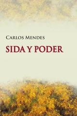 Sida y poder - Carlos Mendes - Madreselva