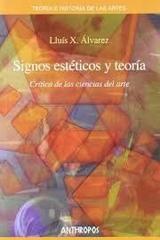 Signos estéticos y teoría - Lluis Xabel Alvarez - Anthropos