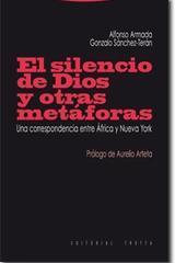 El Silencio de Dios y otras metáforas - Alfonso Armada - Trotta