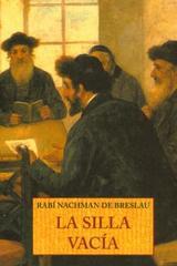 La Silla vacía - Rabí Nachman de Breslau - Olañeta