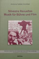 Silvestre Revueltas musik fur buhne und film -  AA.VV. - Otras editoriales