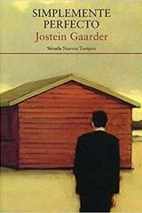 Simplemente perfecto - Jostein Gaarder - Siruela