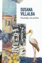 Sin pelaje, sin sombra - Susana Villalba - Llantén