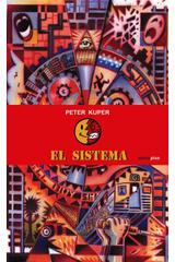 El sistema - Peter Kuper - Sexto Piso