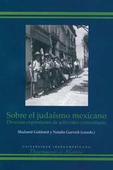 Sobre el Judaísmo Mexicano - Shulamit Goldsmit - Ibero