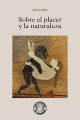 Sobre el placer y la naturaleza -  Epicuro - Guillermo Escolar
