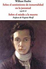 Sobre el sentimiento de inmortalidad en la juventud - William Hazlitt - Olañeta