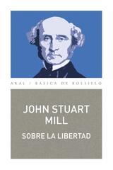 Sobre la libertad - John Stuart Mill - Akal