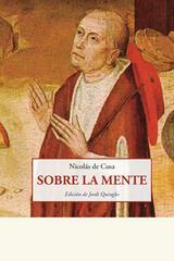 Sobre la mente - Nicolás de Cusa - Olañeta