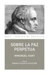 Sobre la paz perpetua - Immanuel Kant - Akal