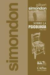 Sobre la Psicología - Gilbert Simondon - Cactus