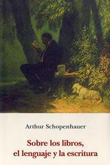 Sobre los libros, el lenguaje y la escritura - Arthur Schopenhauer - Olañeta