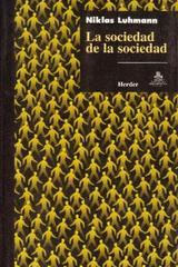 La Sociedad de la sociedad - Niklas Luhmann - Herder México