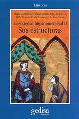 La sociedad hispano medieval. Sus estructuras -  AA.VV. - Editorial Gedisa