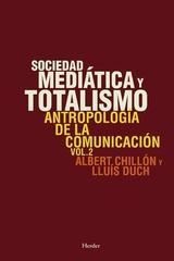Sociedad mediática y totalismo - Albert Chillón - Herder